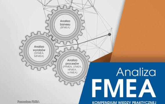 Kompendium wiedzy praktycznej o FMEA znowu dostępne!